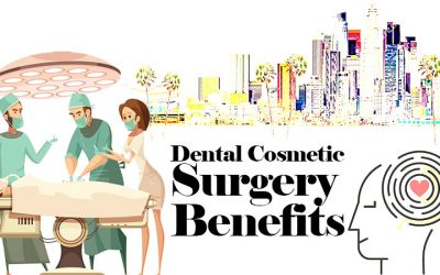 dental cosmetic surgery benefits